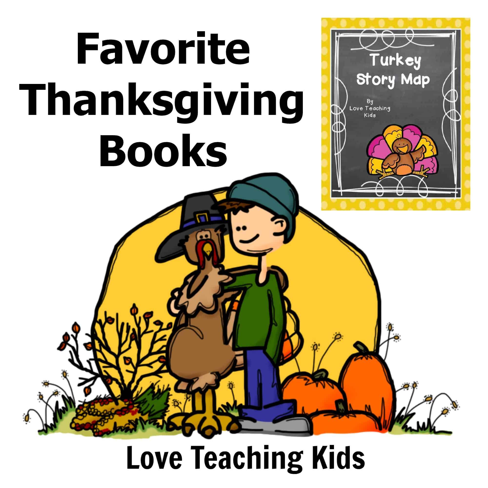 Favorite Thanksgiving Books Love Teaching Kids