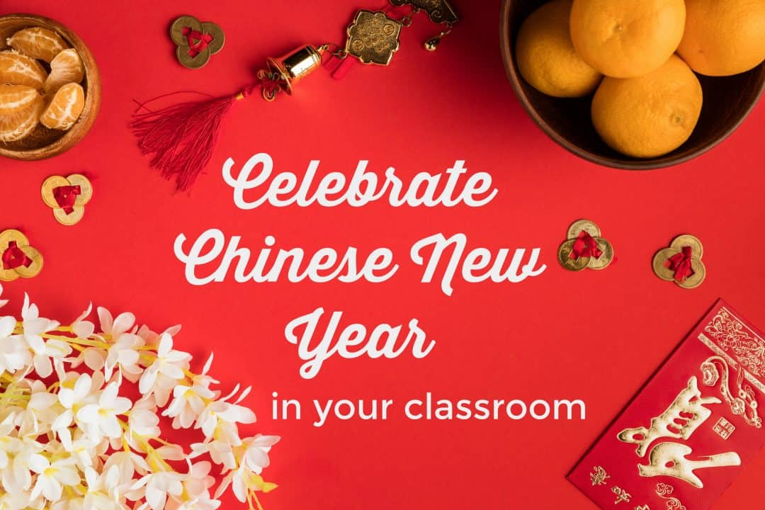 celebrating chinese new year in the classroom - Chinese New Year In Chinese