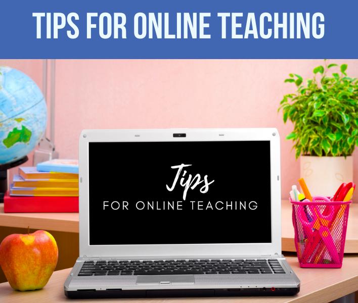 7 tips for online teaching